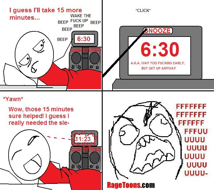 Morning Snooze Rage