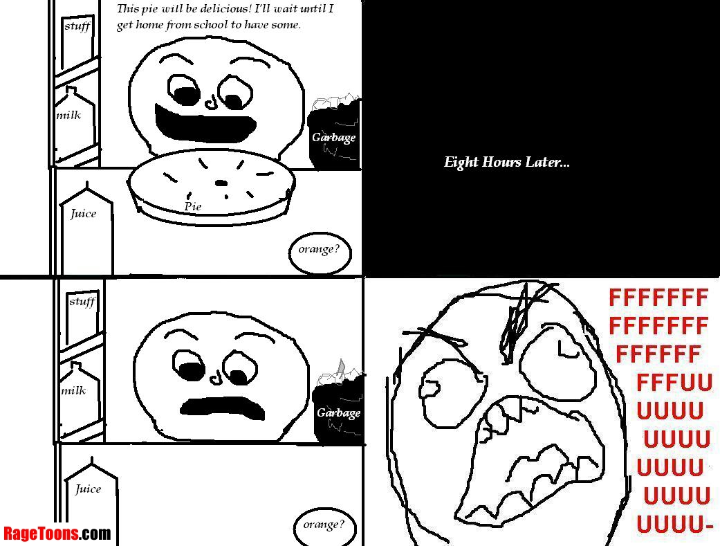 Pie Gone Rage