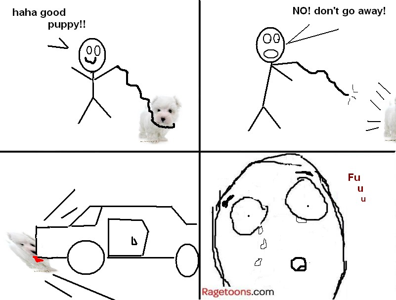 Puppy Run Away Accident Rage