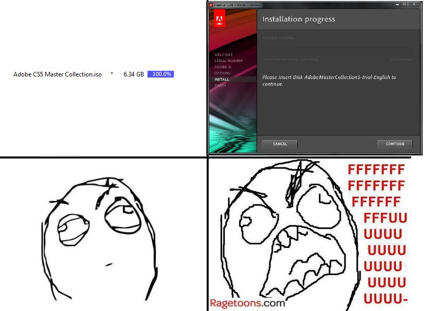 Adobe Cs5 Installation Rage