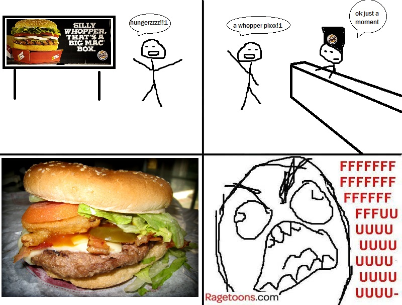 Fking Ugly Whopper Rage