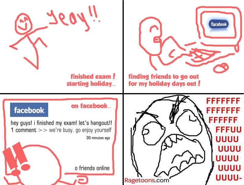 Holiday No Friend Hangout Rage