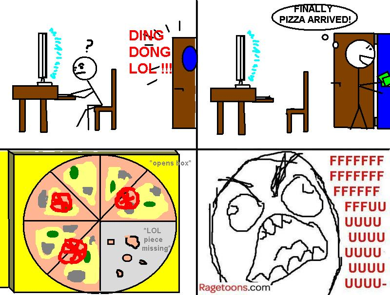 Missing Pizza Rage