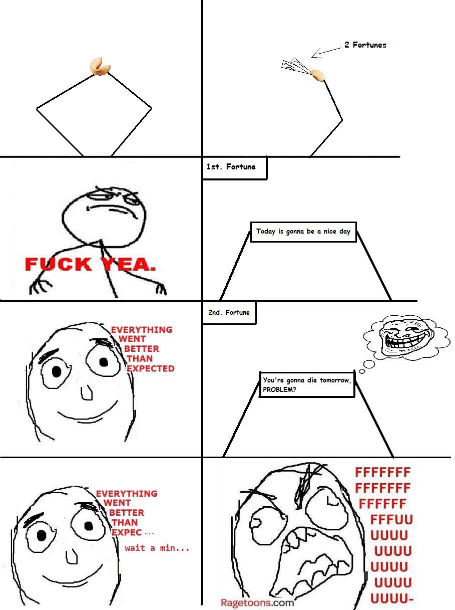 Fortune Cookie Rage