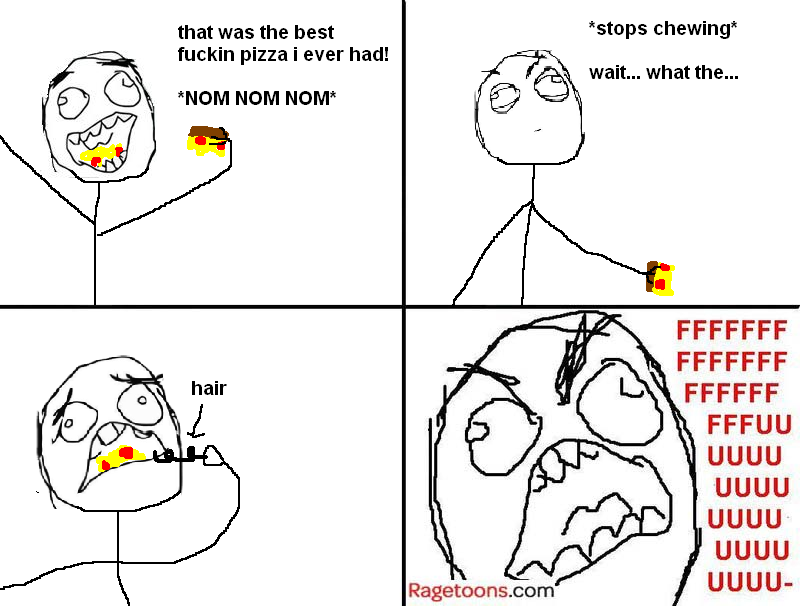 Hair In Pizza Rage